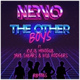 NERVO feat. Kylie Minogue, Jake Shears, Nile Rodgers - The Other Boys