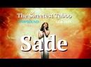 Sade ► The Sweetest Taboo Live 2011