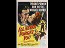 Я никогда не забуду тебя 1951, Англия Тайрон Пауэр, фэнтези, драма, мелодрама 720p
