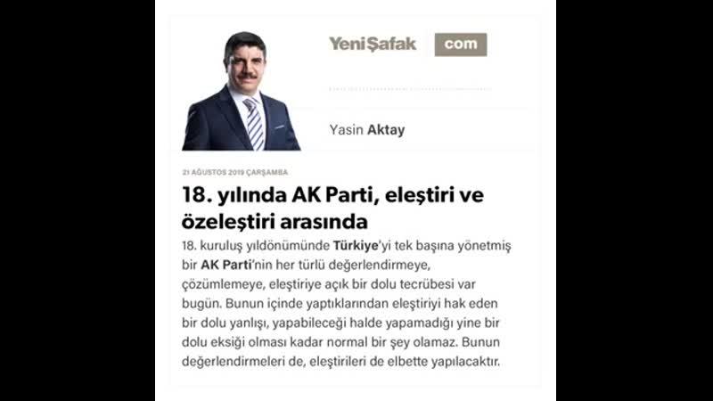09 Yasin Aktay 18 yılında AK Parti eleştiri ve özeleştiri arasında 21 08 2019