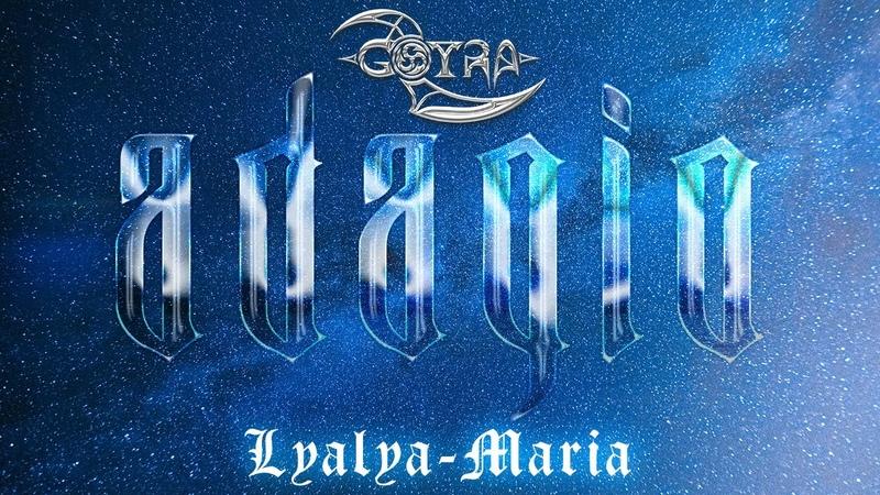 GOTRA x Lyalya Maria Adagio lyrics