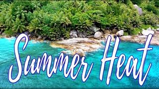 Summer Heat - New Music Video ♫ Drone Footage - 4K - 2020 ☼