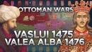 Battles of Vaslui (1475) and Valea Alba (1476) - Ottoman Wars DOCUMENTARY