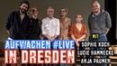 Aufwachen LIVE in Dresden Quo vadis Sachsen Datenspuren 2019