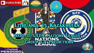 Lithuania vs Kazakhstan | 2020-21 UEFA Nations League | Group C4 Predictions eFootball PES2020